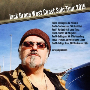 Jack Grace West Coast Tour 2015
